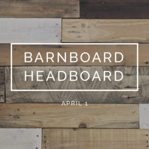 bungalow-968-workshops-early-spring-barnboard-headboard-square-dates