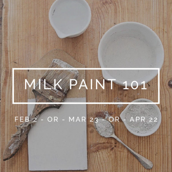 bungalow-968-workshops-early-spring-milk-paint-101-square-dates