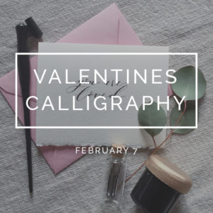 bungalow-968-workshops-early-spring-valentines-calligraphy-square-dates